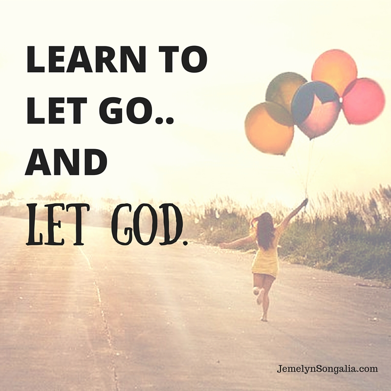 Let Go And Let God Jemelyn Songalia
