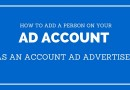 How To Add A Person on Your Ad Account as An Account Ad Advertiser